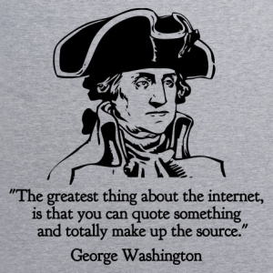 George Washington was so right!